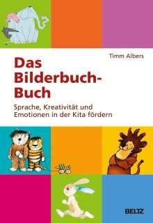 Timm Albers: Das Bilderbuch-Buch, Buch