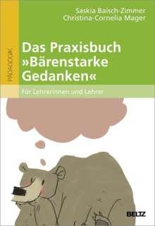 Saskia Baisch-Zimmer: Das Praxisbuch »Bärenstarke Gedanken« für Lehrerinnen und Lehrer, Buch