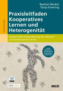 Bastian Becker: Praxisleitfaden Kooperatives Lernen und Heterogenität, Buch