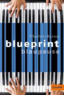 Charlotte Kerner: Blueprint Blaupause, Buch
