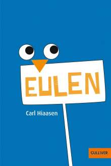 Carl Hiaasen: Eulen, Buch