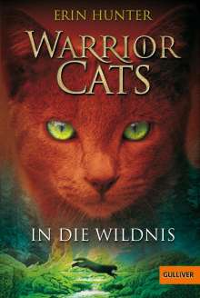 Erin Hunter: Warrior Cats Staffel 1/01. In die Wildnis, Buch