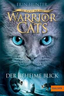 Erin Hunter: Warrior Cats Staffel 3/01 - Die Macht der Drei. Der geheime Blick, Buch