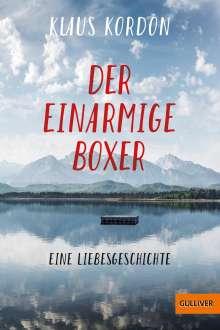 Klaus Kordon: Der einarmige Boxer, eine Liebesgeschichte, Buch