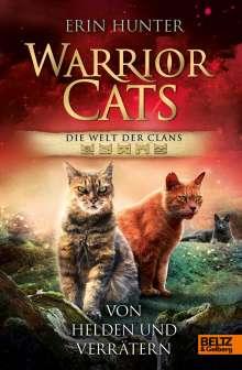 Erin Hunter: Warrior Cats - Welt der Clans. Von Helden und Verrätern, Buch