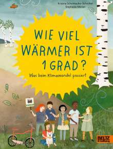 Kristina Scharmacher-Schreiber: Wie viel wärmer ist 1 Grad?, Buch