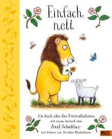 Axel Scheffler: Einfach nett, Buch