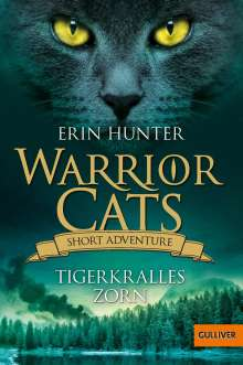 Erin Hunter: Warrior Cats - Short Adventure - Tigerkralles Zorn, Buch
