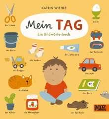 Katrin Wiehle: Mein Tag, Buch