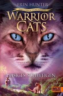 Erin Hunter: Warrior Cats - Das gebrochene Gesetz - Eisiges Schweigen, Buch