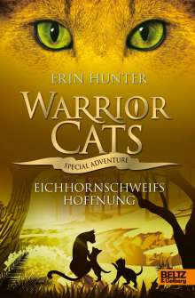 Erin Hunter: Warrior Cats - Special Adventure. Eichhornschweifs Hoffnung, Buch