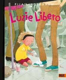 Pija Lindenbaum: Luzie Libero, Buch