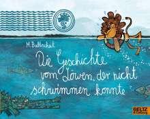 Martin Baltscheit: Die Geschichte vom Löwen, der nicht schwimmen konnte, Buch