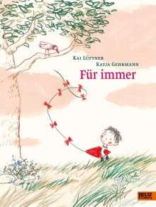 Kai Lüftner: Für immer, Buch