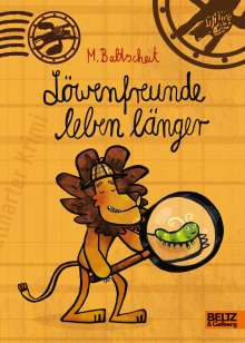 Martin Baltscheit: Löwenfreunde leben länger, Buch