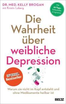 Kelly Brogan: Die Wahrheit über weibliche Depression, Buch