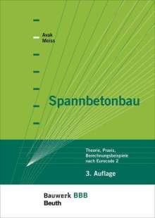 Ralf Avak: Spannbetonbau, Buch