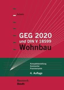 Torsten Schoch: GEG 2020 und DIN V 18599, Buch