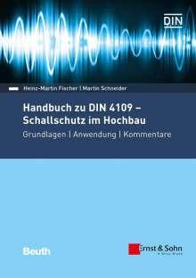 Heinz-Martin Fischer: Handbuch zu DIN 4109 - Schallschutz im Hochbau, Buch