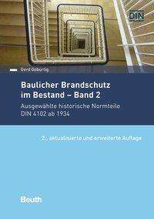Gerd Geburtig: Baulicher Brandschutz im Bestand: Band 2, Buch