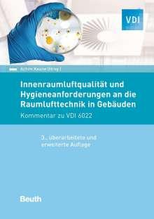 Innenraumluftqualität und Hygieneanforderungen an die Raumlufttechnik in Gebäuden, Buch