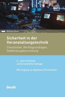 Michael Ebner: Sicherheit in der Veranstaltungstechnik, Buch