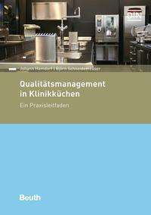 Johann Hamdorf: Qualitätsmanagement in Klinikküchen, Buch