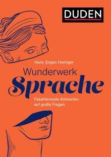 Hans Jürgen Heringer: Wunderwerk Sprache, Buch