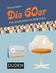 Hans Hütt: Die 60er, Buch