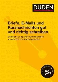 Ingrid Stephan: Duden Ratgeber - Briefe, E-Mails und Kurznachrichten gut und richtig schreiben, Buch