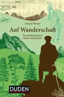 Florian Werner: Auf Wanderschaft, Buch