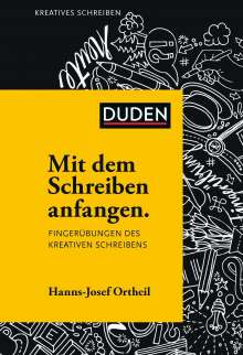 Hanns-Josef Ortheil: Mit dem Schreiben anfangen, Buch