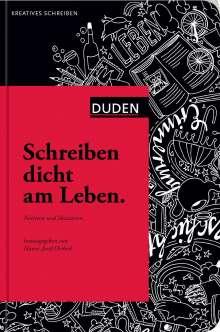 Hanns-Josef Ortheil: Schreiben dicht am Leben, Buch