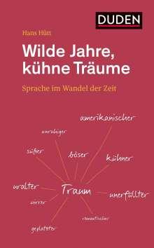 Hans Hütt: Wilde Jahre, kühne Träume, Buch