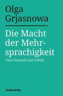 Olga Grjasnowa: Die Macht der Mehrsprachigkeit, Buch