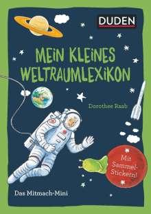 Andrea Weller-Essers: Duden Minis (Band 36) - Mein kleines Weltraumlexikon / VE mit 3 Exemplaren, Buch