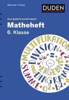Fritz Kammermeyer: Matheheft 6. Klasse - kurz geübt & schnell kapiert, Buch