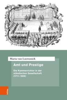 Maria von Loewenich: Amt und Prestige, Buch