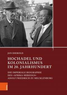Jan Diebold: Hochadel und Kolonialismus im 20. Jahrhundert, Buch
