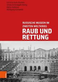 Corinna Kuhr-Korolev: Raub und Rettung, Buch