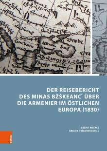 Minas Bzskeanc: Der Reisebericht des Minas BzSkeanc über die Armenier im östlichen Europa (1830), Buch
