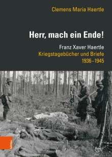 Clemens Maria Haertle: »Herr, mach ein Ende!«, Buch