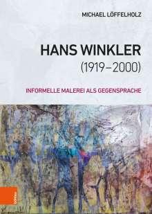 Michael Löffelholz: Hans Winkler (1919-2000), Buch