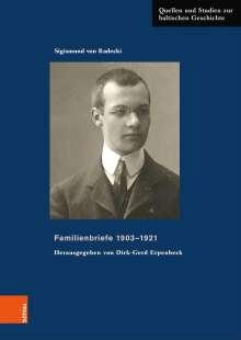 Sigismund von Radecki: Familienbriefe 1903-1921, Buch