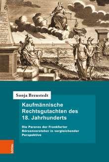 Sonja Breustedt: Kaufmännische Rechtsgutachten des 18. Jahrhunderts, Buch