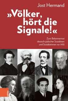 """Jost Hermand: """"Völker, hört die Signale!"""", Buch"""
