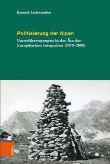Romed Aschwanden: Politisierung der Alpen, Buch