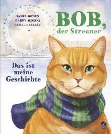 James Bowen: Bob, der Streuner - Das ist meine Geschichte, Buch