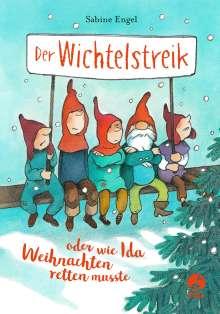 Sabine Engel: Der Wichtelstreik oder wie Ida Weihnachten retten musste, Buch