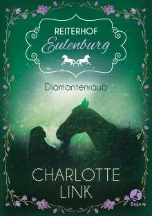Charlotte Link: Reiterhof Eulenburg 2. Diamantenraub, Buch